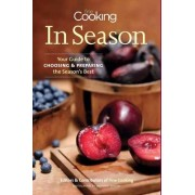 Fine Cooking in Season by Fine Cooking