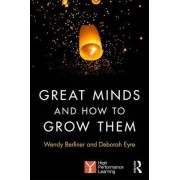 Great Minds and How to Grow Them by Deborah Eyre