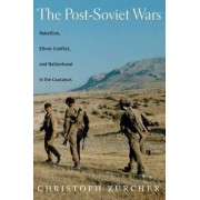 The Post-Soviet Wars by Christoph Z