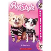 Now You See It! Pupstyle by Nicole Foster Corse