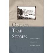 Oregon Trail Stories by David Klausmeyer