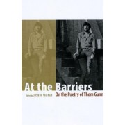 At the Barriers by Joshua Weiner