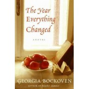 The Year Everything Changed by Georgia Bockoven