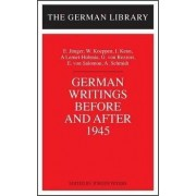 German Writings Before and After 1945 by Jurgen Peters