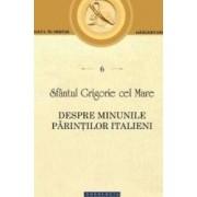 Despre minunile parintilor italieni - Sfantul Grigorie cel Mare