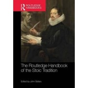 The Routledge Handbook of the Stoic Tradition by John Sellars