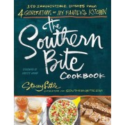 The Southern Bite Cookbook by Stacey Little
