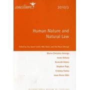Concilium 2010/3 Human Nature and Natural Law by Lisa Sowle Cahill