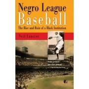 Negro League Baseball by Neil Lanctot