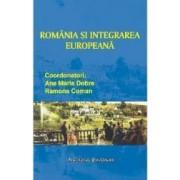 Romania Si Integrarea Europeana - Ana Mariadobre Ramona Coman