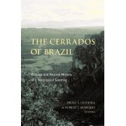 The Cerrados of Brazil by Paulo S. Oliveira