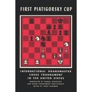 First Piatigorsky Cup International Grandmaster Chess Tournament Held in Los Angeles, California July 1963 by Samuel Reshevsky