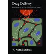 Drug Delivery by W. Mark Saltzman