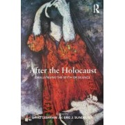 After the Holocaust by David Cesarani