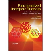 Functionalized Inorganic Fluorides by Alain Tressaud