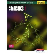 Advancing Maths for AQA: Statistics 1(S1) by Roger Williamson