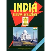 India Business Law Handbook by USA International Business Publications
