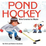Pond Hockey by Erik Jacobson