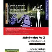 Adobe Premiere Pro CC - A Tutorial Approach by Prof Sham Tickoo Purdue Univ