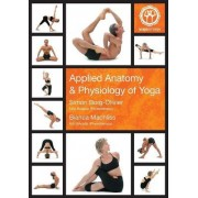 Applied Anatomy and Physiology of Yoga by Simon Borg-Oliver