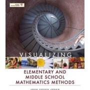 Visualizing Elementary Math Methods by Joan C. Jones