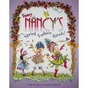 Fancy Nancy's Fashion Parade! by Jane O'Connor
