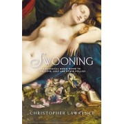 Swooning by Christopher Lawrence