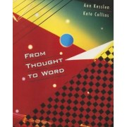 From Thought to Word by Ann Kesslen