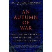 An Autumn of War by Victor Davis Hanson