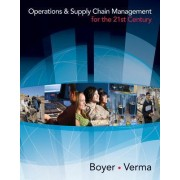 Operations and Supply Chain Management for the 21st Century (Book Only) by Ken Boyer