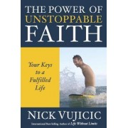 The Power of Unstoppable Faith (10 Pack) by Nick Vujicic