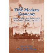 The First Modern Economy by Jan De Vries