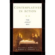 Contemplatives in Action by William A. Barry