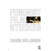 Feminist Film Studies by Karen Hollinger