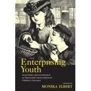 Enterprising Youth by Monika Elbert