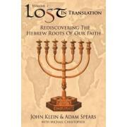 Lost in Translation Vol 1 by John Klein