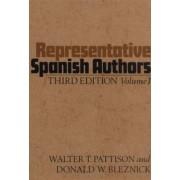 Representative Spanish Authors: v.1 by Walter T. Pattison