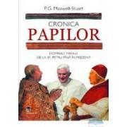 Cronica papilor - P.G. Maxwell-Stuart
