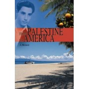 From Palestine to America by Taher Dajani