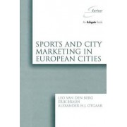 Sports and City Marketing in European Cities by Leo Van Den Berg