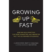 Growing Up Fast by Jascha Kaykas-Wolff