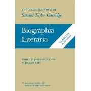 The Collected Works of Samuel Taylor Coleridge, Volume 7: Biographia Literaria. (Two volume set) by Samuel Taylor Coleridge