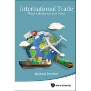 International Trade: Theory, Evidence and Policy by Richard Pomfret
