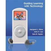 Guiding Learning with Technology by Maggie Niess