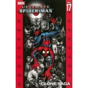 Ultimate Spider-man Vol.17: Clone Saga by Brian Michael Bendis