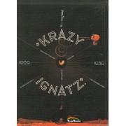 The komplete Krazy Kat Komics (1929-1930). Krazy & Ignatz by George Herriman