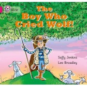 The Boy Who Cried Wolf by Saffy Jenkins