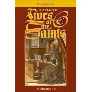Butler's Lives of the Saints: October, November, December Volume IV by Alban Butler