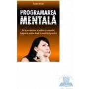 Programarea mentala - Eldon Taylor