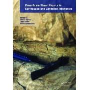 Meso-Scale Shear Physics in Earthquake and Landslide Mechanics by Yossef H. Hatzor